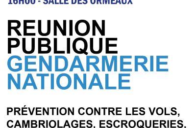 Gendarmerie : 04/06 – Réunion Publique