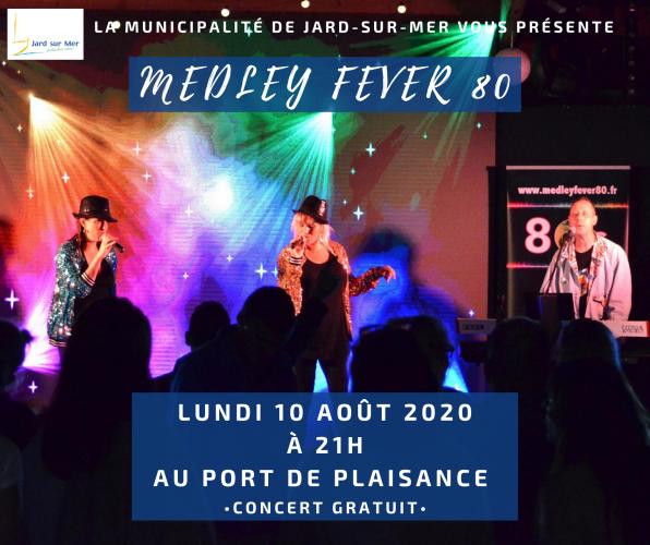 Medley Fever 80